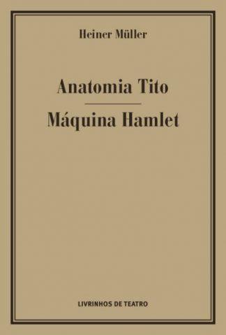 ANATOMIA TITO FALL OF ROME / MÁQUINA HAMLET