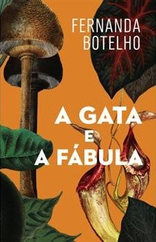 Lançamento A GATA E A FÁBULA de Fernanda Botelho
