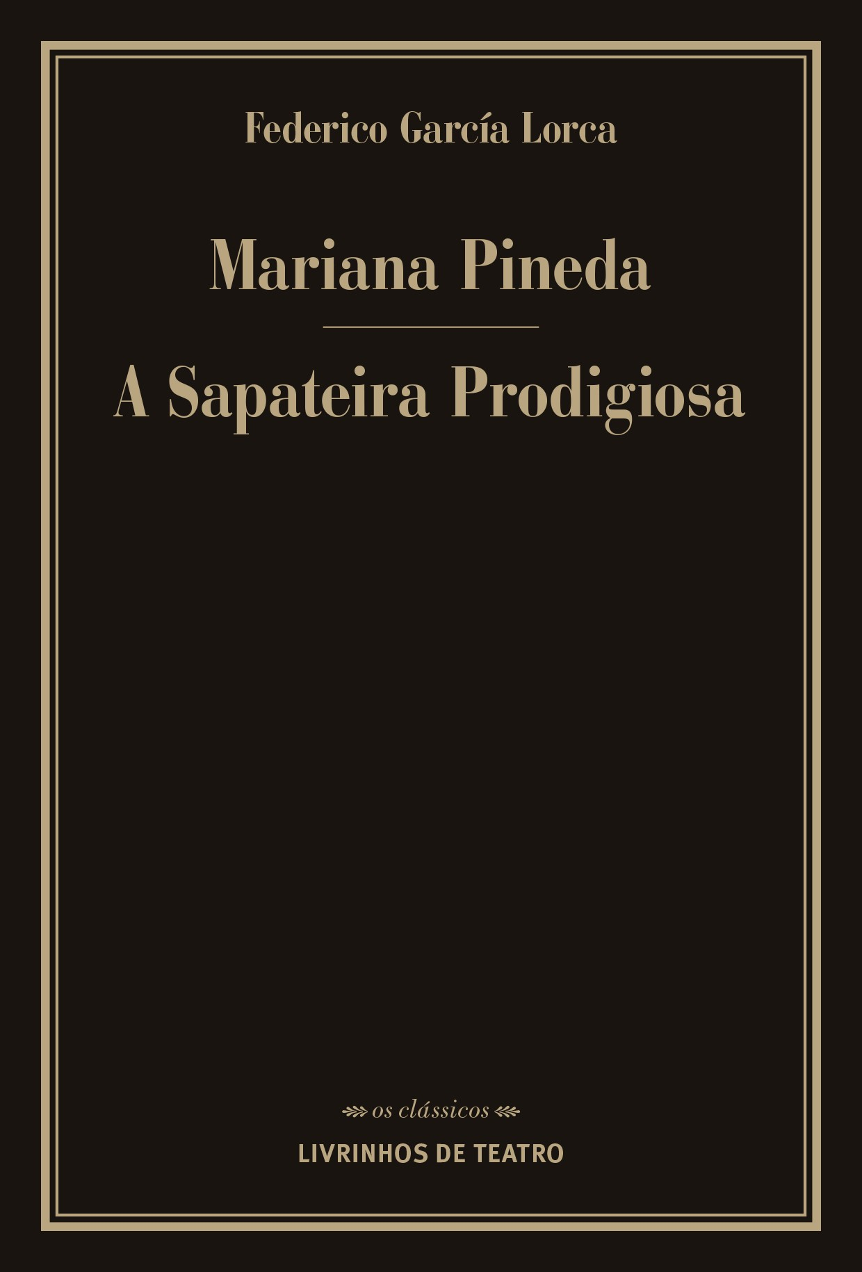 MARIANA PINEDA / A SAPATEIRA PRODIGIOSA