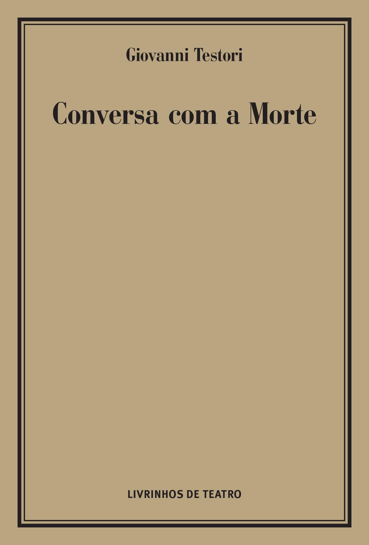 CONVERSA COM A MORTE
